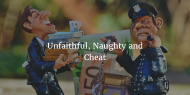 Unfaithful, Naughty and Cheat WantsYou