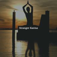 Stranger Karma