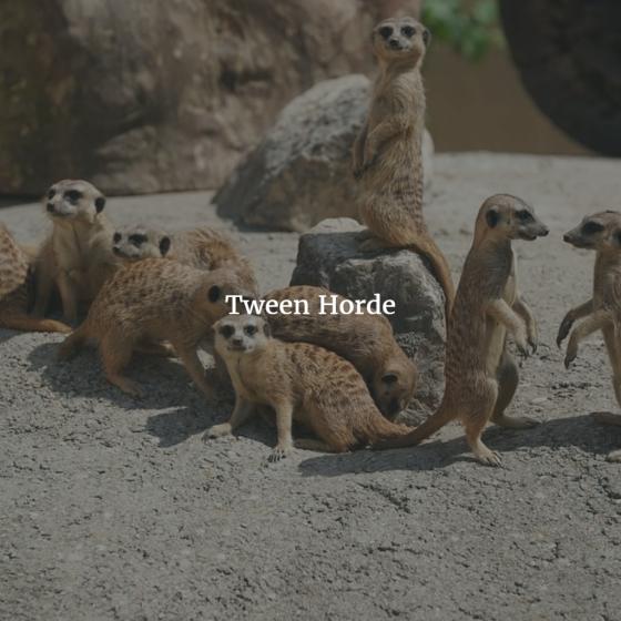 Tween Horde