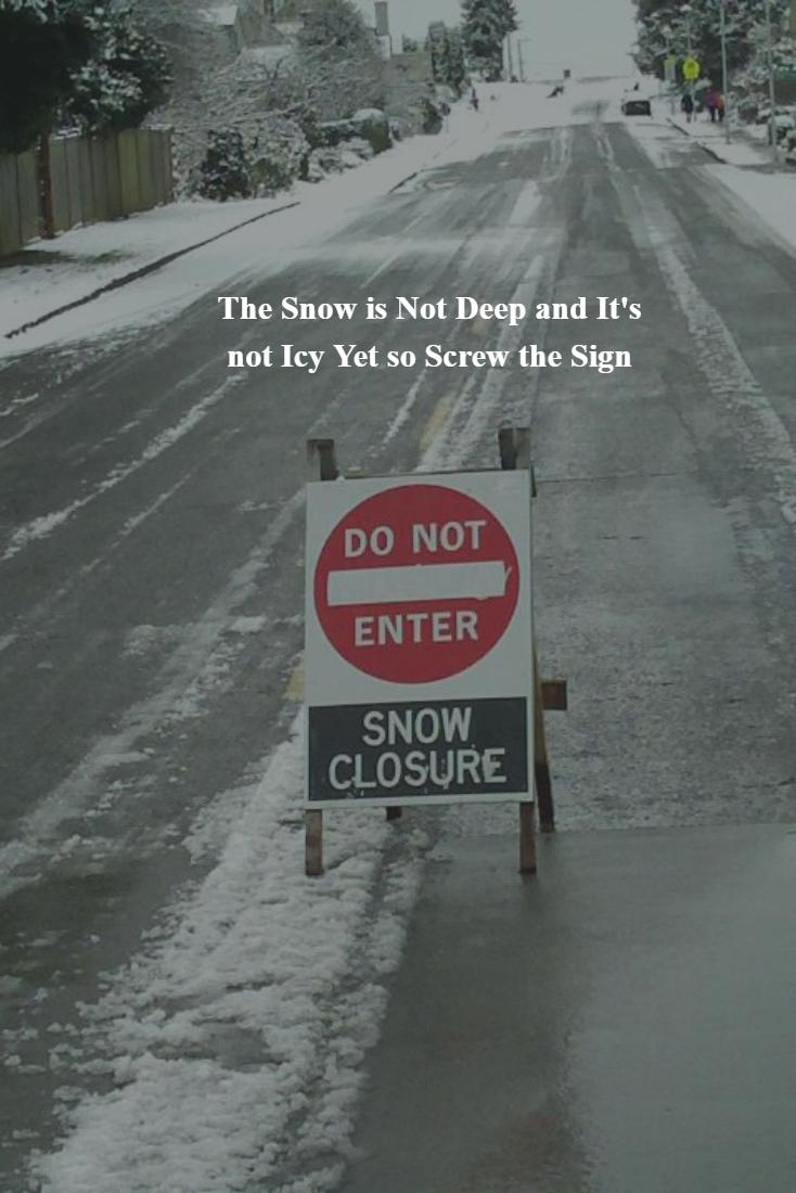 Snow Closure Sign